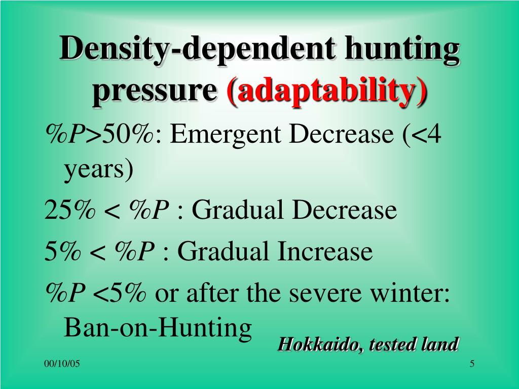 Density-dependent hunting pressure