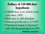 fallacy of 120 000 deer hypothesis