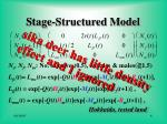 stage structured model