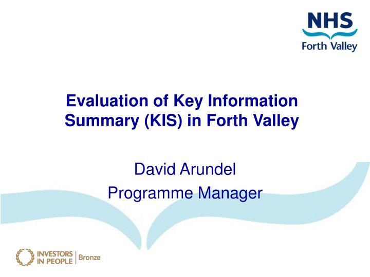 Evaluation of Key Information Summary (KIS) in Forth Valley