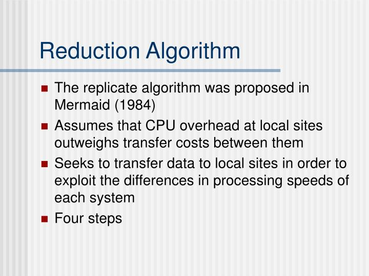 Reduction Algorithm