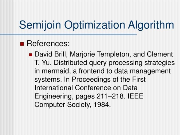Semijoin Optimization Algorithm