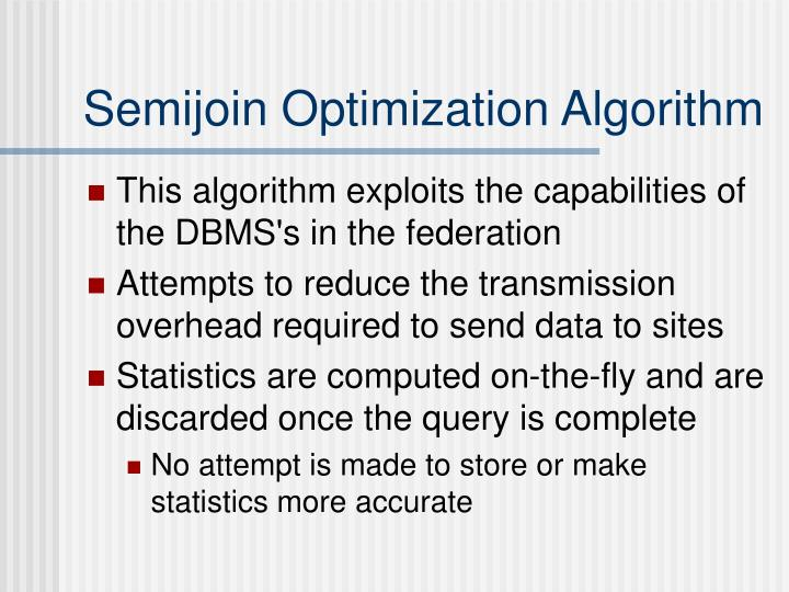 Semijoin Optimization Algorithm