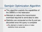 semijoin optimization algorithm1