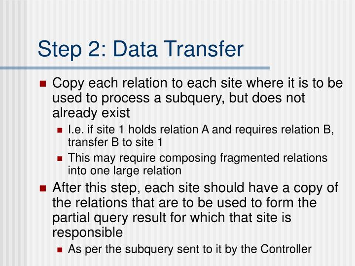 Step 2: Data Transfer