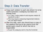 step 2 data transfer