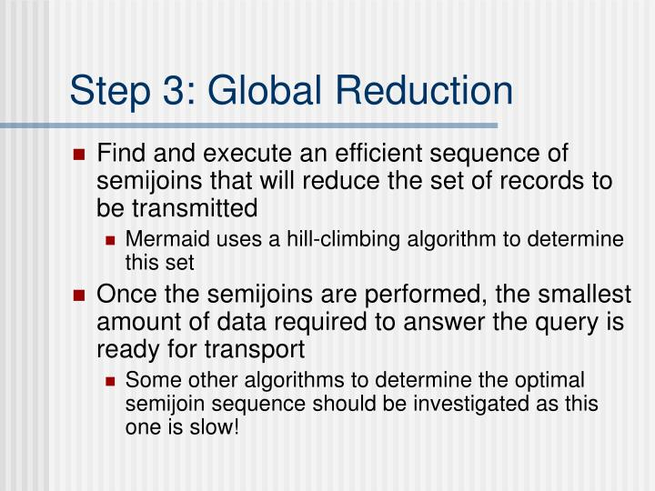 Step 3: Global Reduction