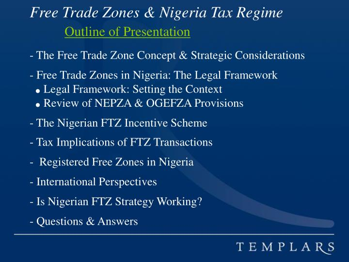 Free Trade Zones & Nigeria Tax Regime