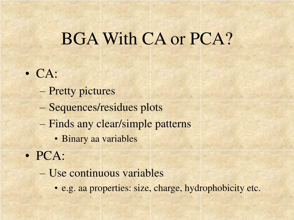 BGA With CA or PCA?
