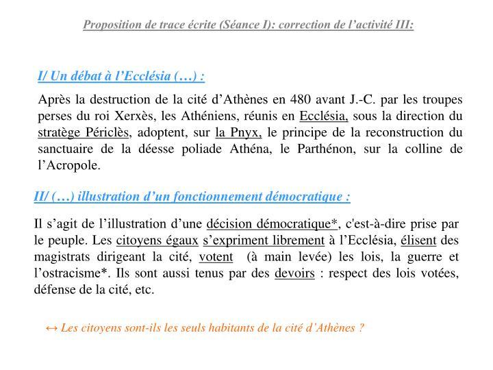 Proposition de trace écrite (Séance I): correction de l'activité III: