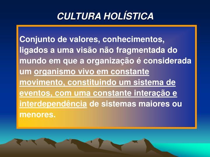 CULTURA HOLÍSTICA
