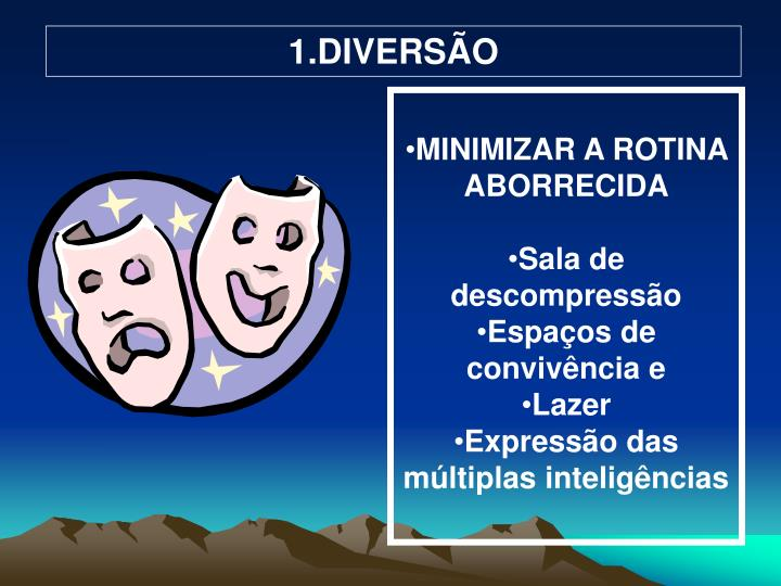 1.DIVERSÃO
