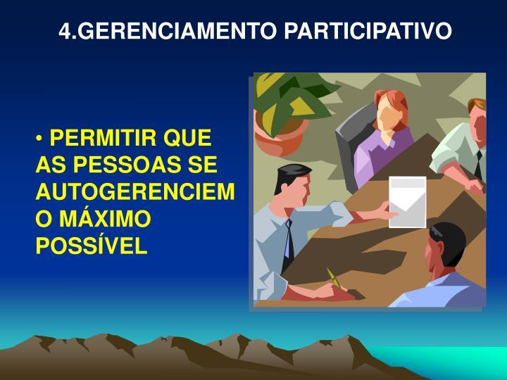 4.GERENCIAMENTO PARTICIPATIVO