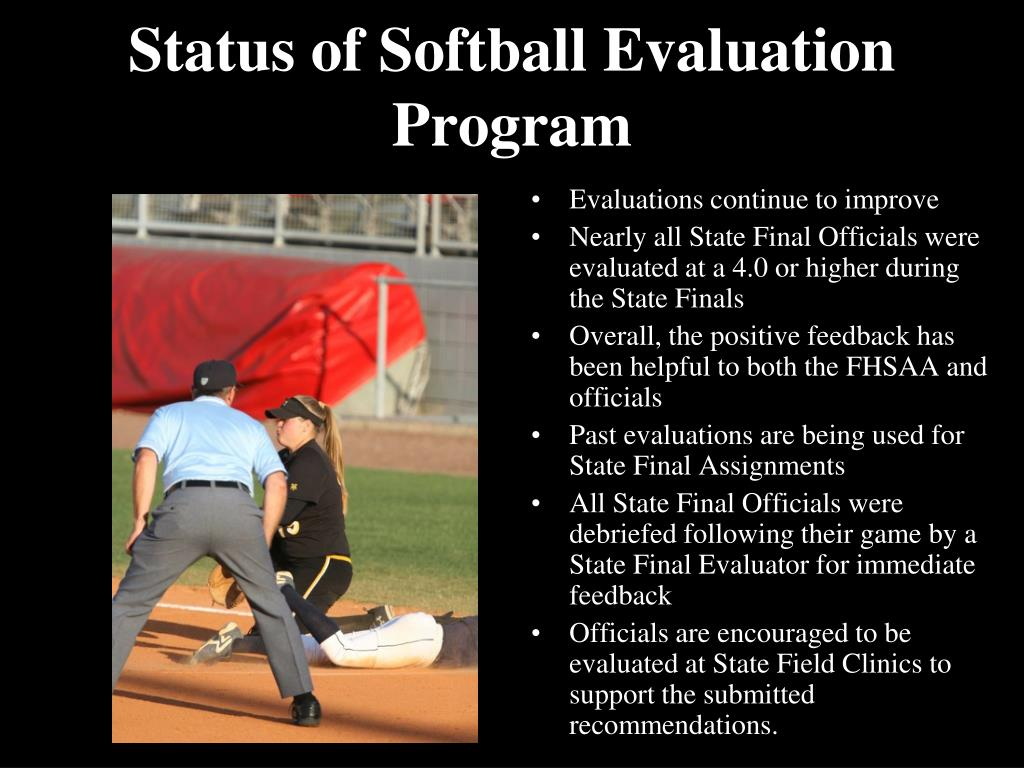 Status of Softball Evaluation Program