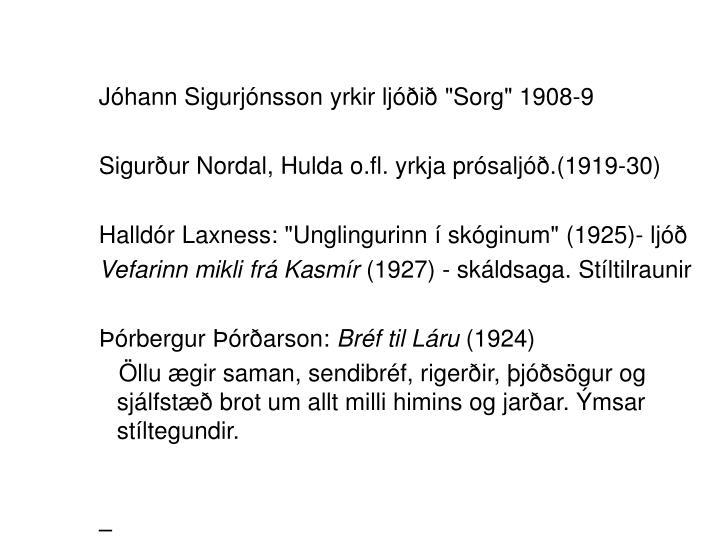 """Jóhann Sigurjónsson yrkir ljóðið """"Sorg"""" 1908-9"""