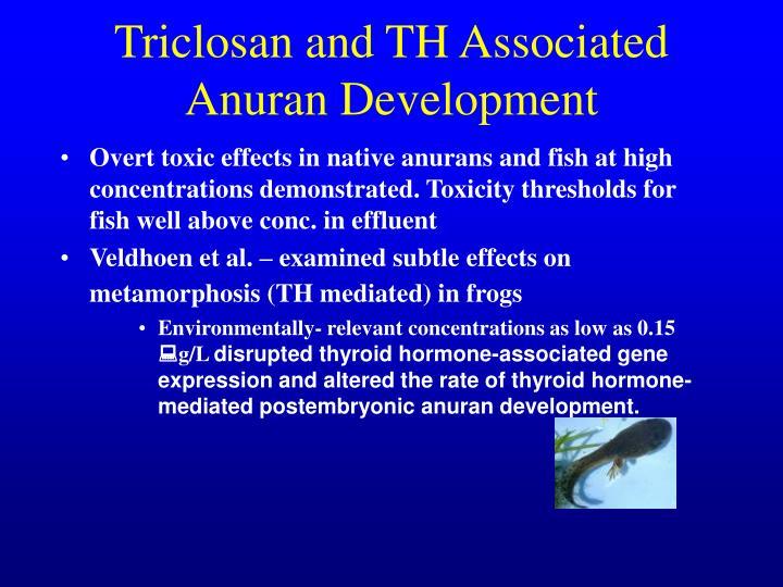 Triclosan and TH Associated Anuran Development