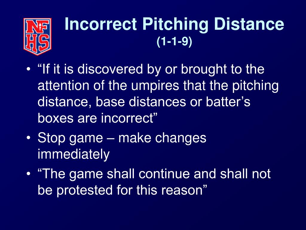 Incorrect Pitching Distance