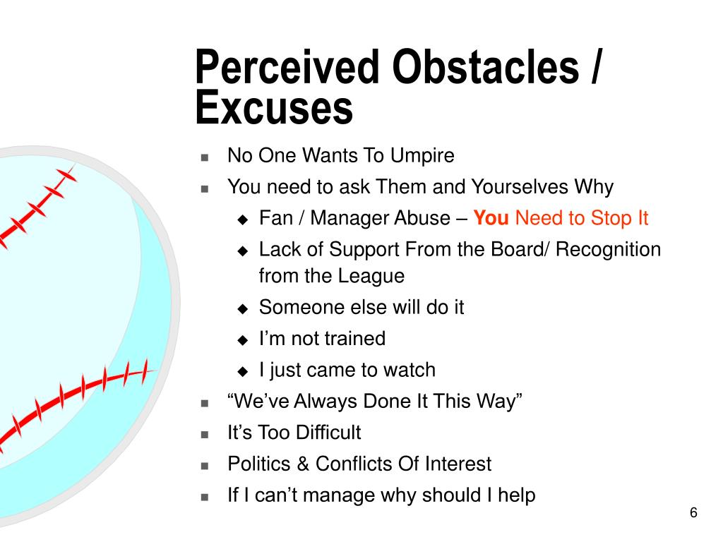 Perceived Obstacles / Excuses