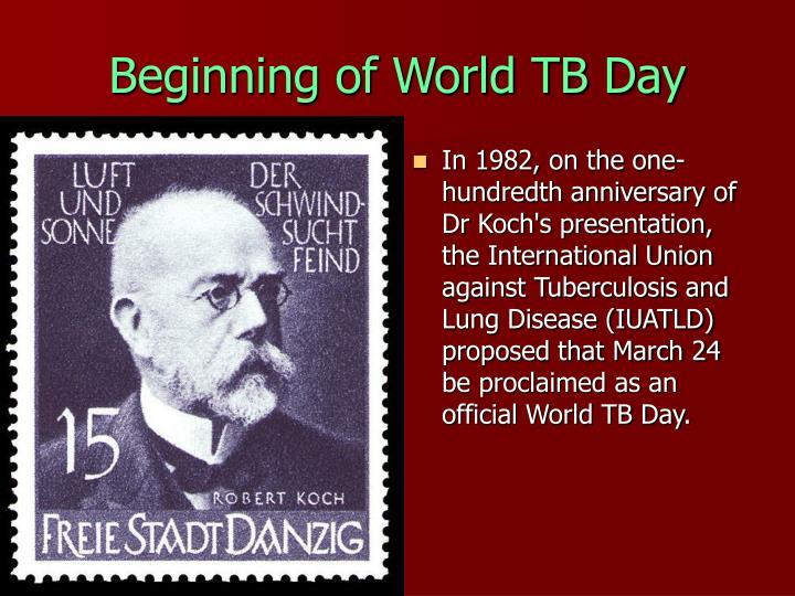 Beginning of World TB Day