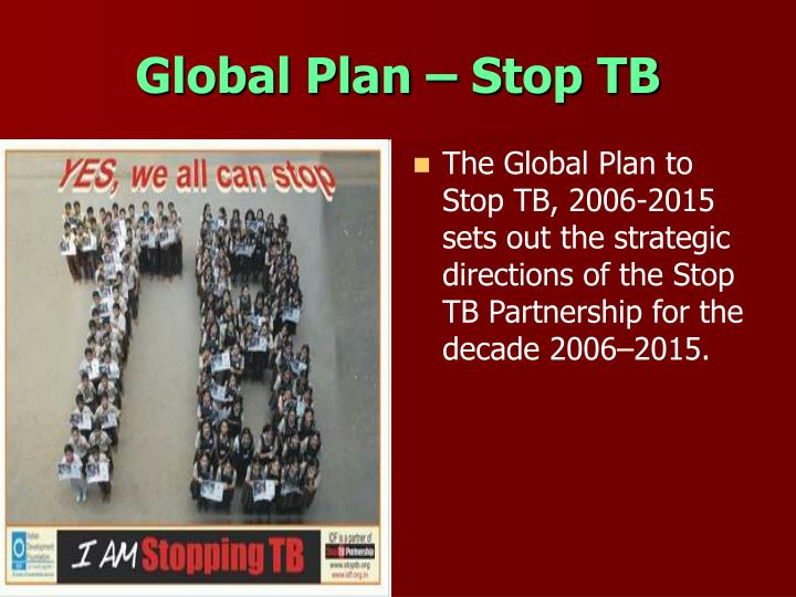 Global Plan – Stop TB