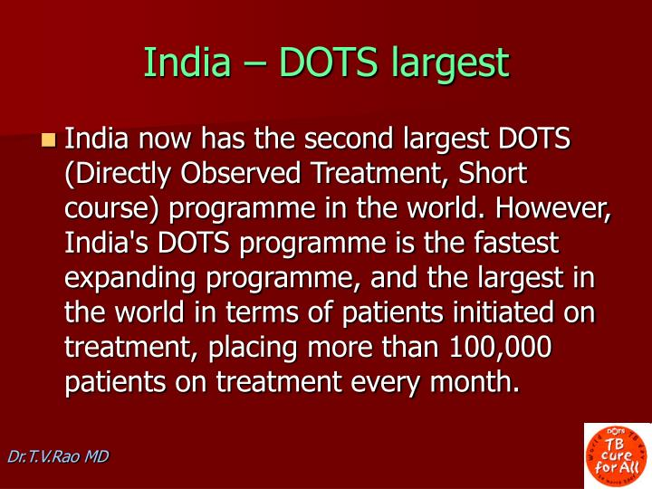 India – DOTS largest