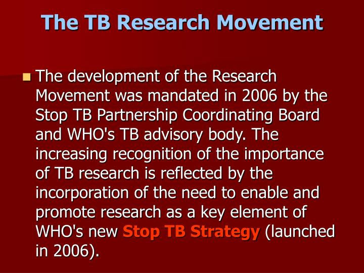 The TB Research Movement