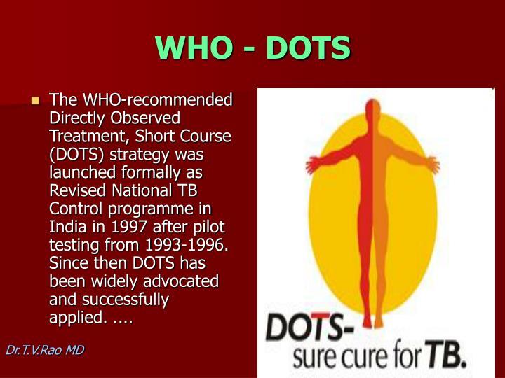 WHO - DOTS