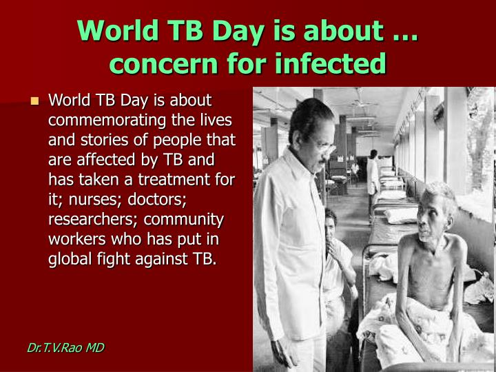 World TB Day is about … concern for infected