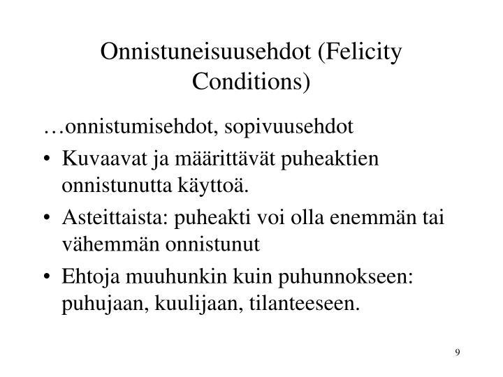 Onnistuneisuusehdot (Felicity Conditions)