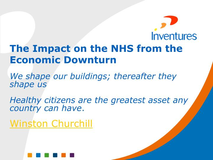 The Impact on the NHS from the Economic Downturn