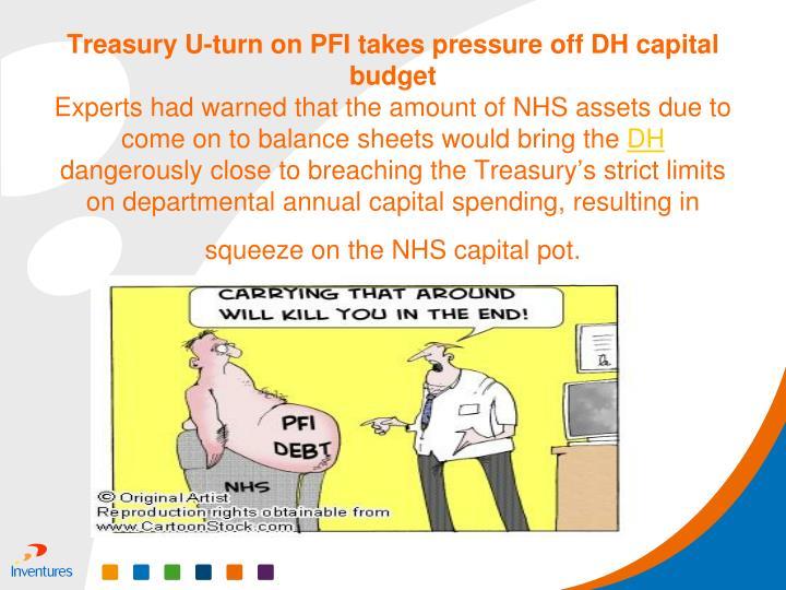 Treasury U-turn on PFI takes pressure off DH capital budget