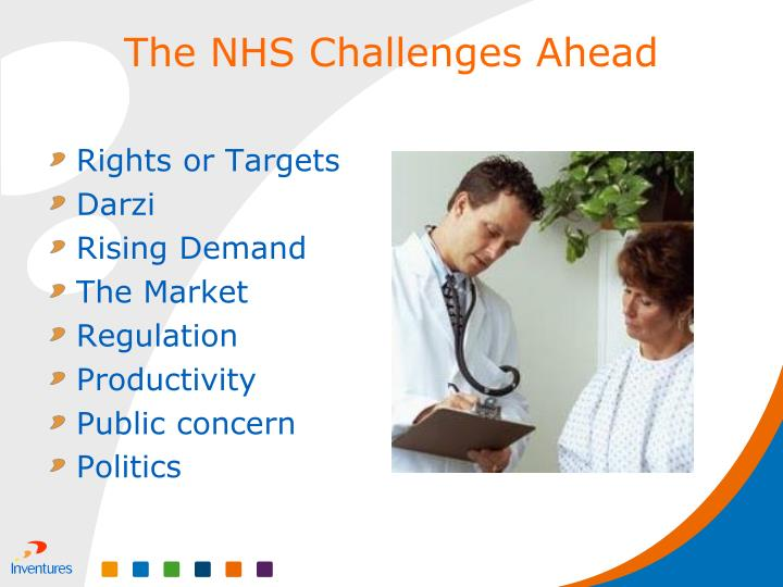 The NHS Challenges Ahead