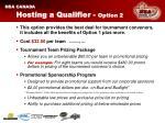 hosting a qualifier option 2