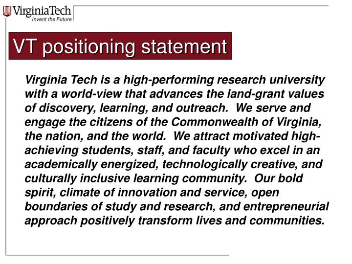 VT positioning statement