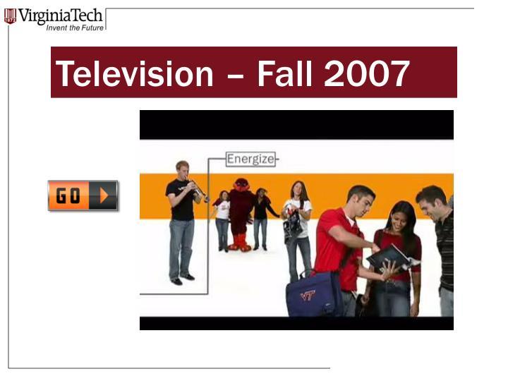 Television – Fall 2007