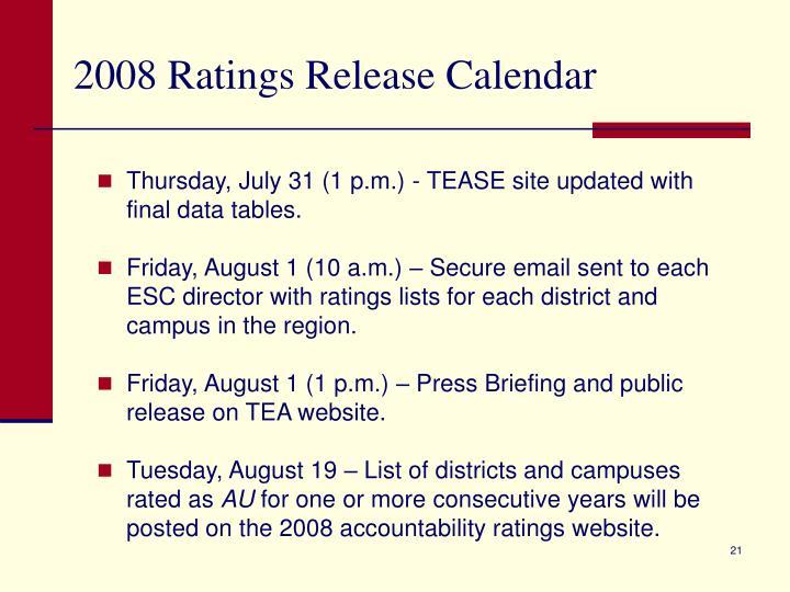 2008 Ratings Release Calendar
