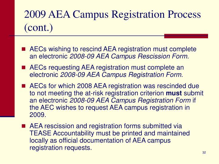 2009 AEA Campus Registration Process (cont.)