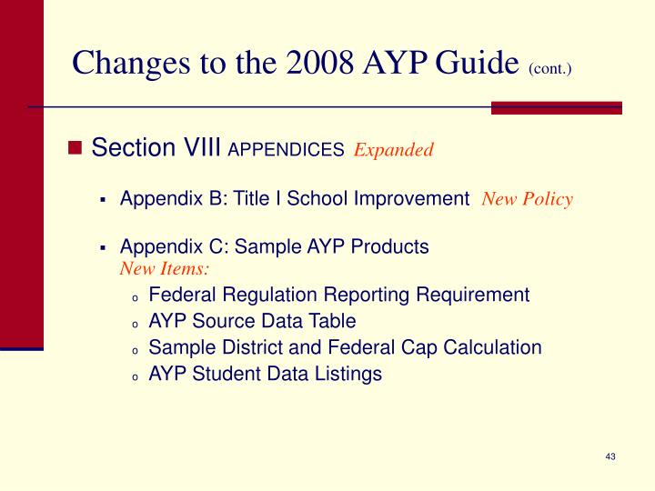 Changes to the 2008 AYP Guide