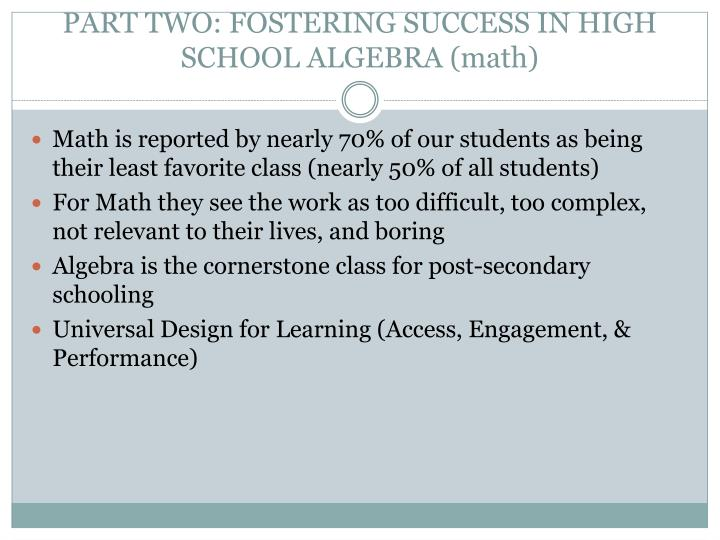 PART TWO: FOSTERING SUCCESS IN