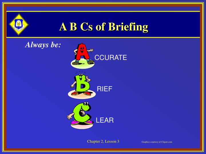 A B Cs of Briefing