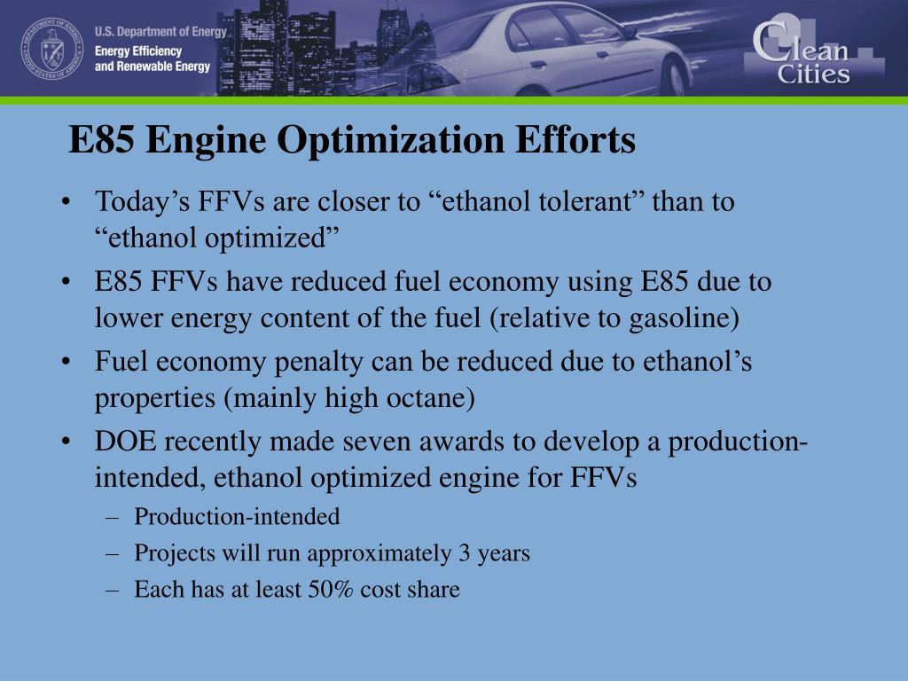 E85 Engine Optimization Efforts