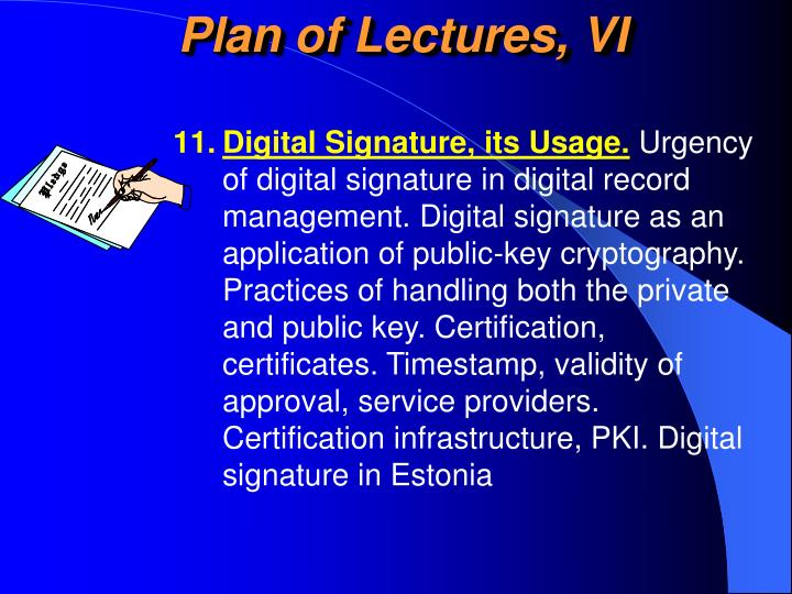 Plan of Lectures, VI