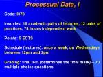 processual data i