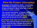 what we protect information