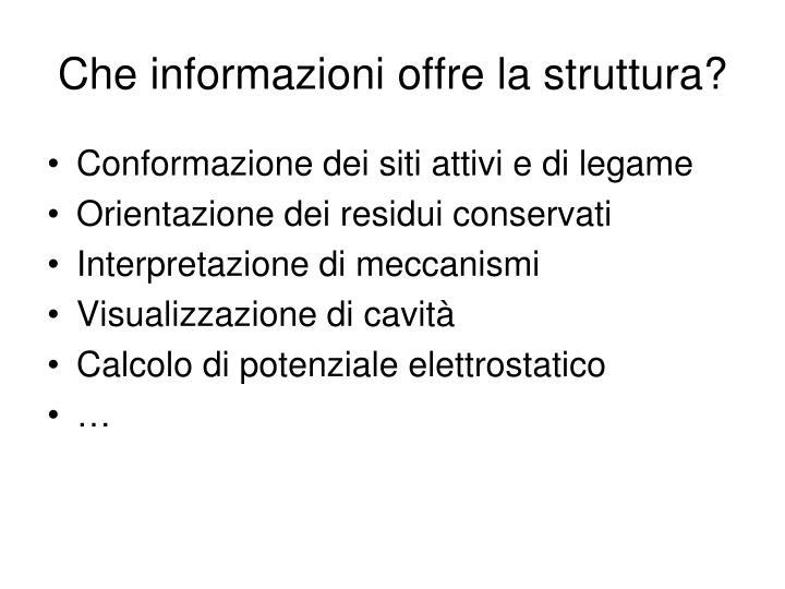 Che informazioni offre la struttura?