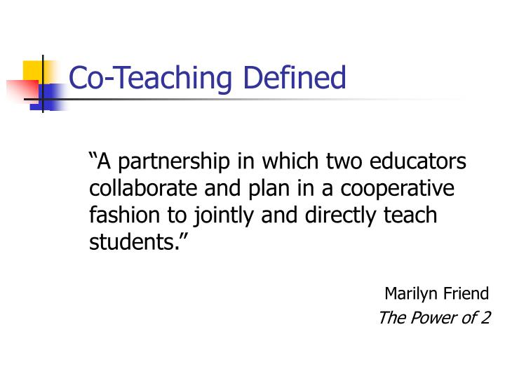 Co-Teaching Defined