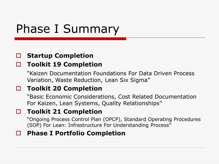 Phase i summary