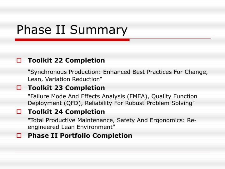Phase II Summary