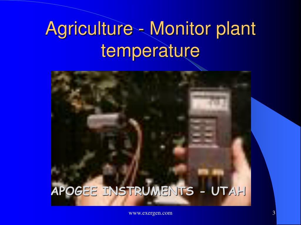 Agriculture - Monitor plant temperature