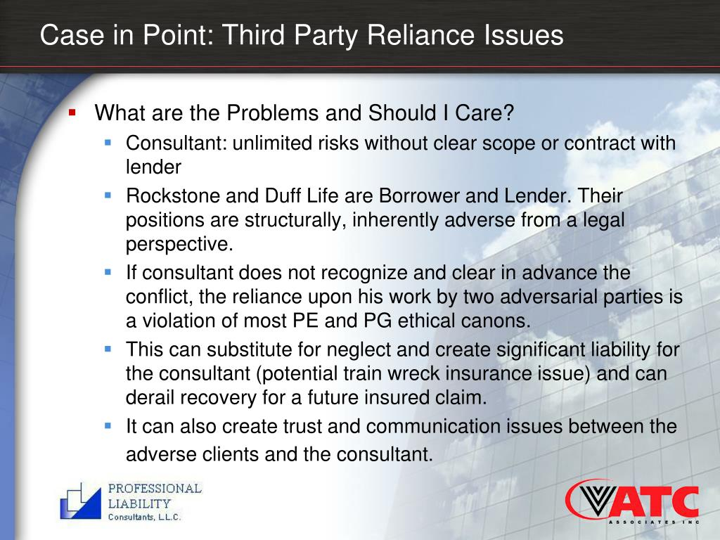 Case in Point: Third Party Reliance Issues